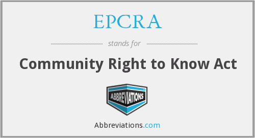EPCRA - Community Right to Know Act