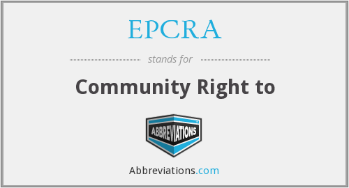EPCRA - Community Right to