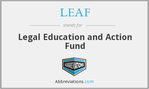 LEAF - Legal Education and Action Fund