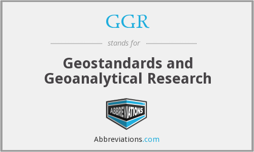 GGR - Geostandards and Geoanalytical Research