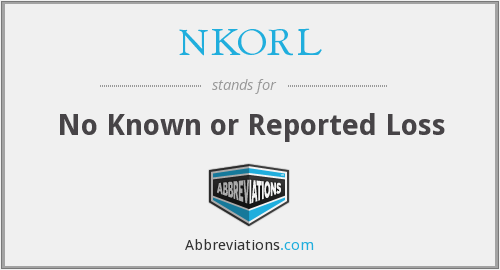 NKORL - No Known or Reported Loss