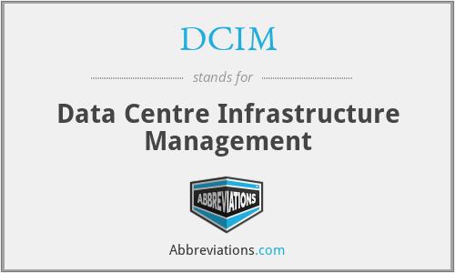 DCIM - Data Centre Infrastructure Management