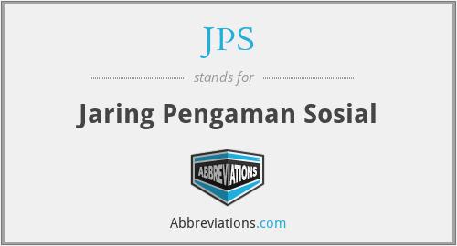 JPS - Jaring Pengaman Sosial