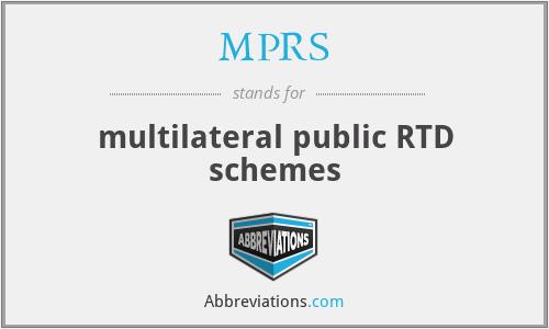 MPRS - multilateral public RTD schemes