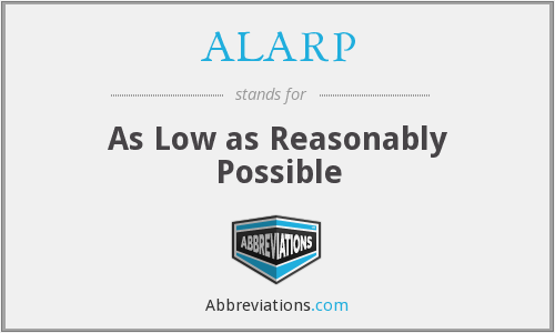 What does ALARP stand for?