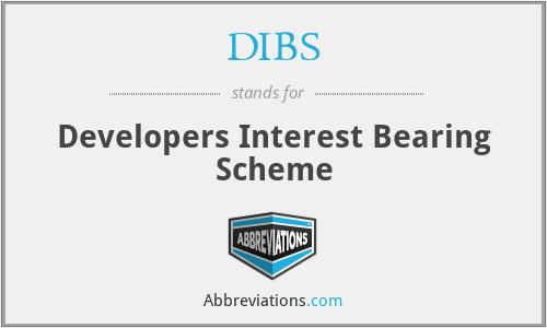 DIBS - Developers Interest Bearing Scheme