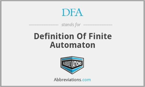 DFA - Definition Of Finite Automaton