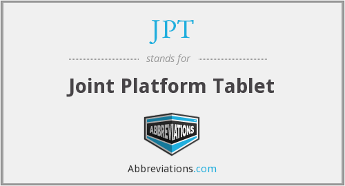 JPT - Joint Platform Tablet