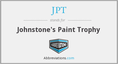 JPT - Johnstone's Paint Trophy