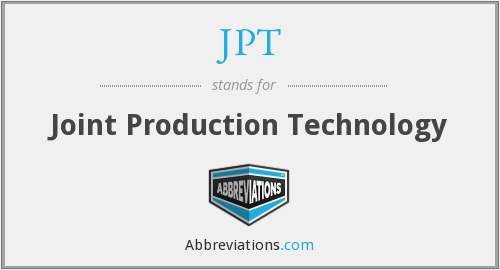 JPT - Joint Production Technology