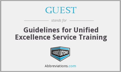 GUEST - Guidelines for Unified Excellence Service Training