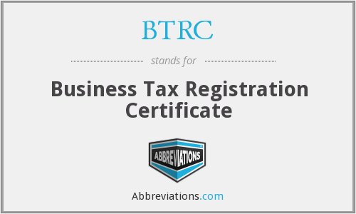 BTRC - Business Tax Registration Certificate