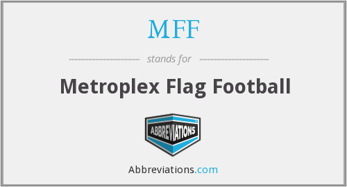 MFF - Metroplex Flag Football