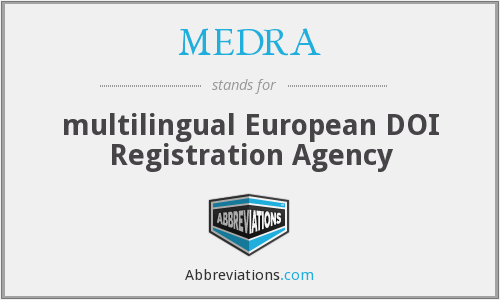 MEDRA - multilingual European DOI Registration Agency