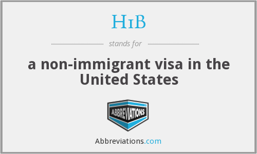 What does H1B stand for?