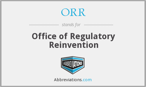 ORR - Office of Regulatory Reinvention