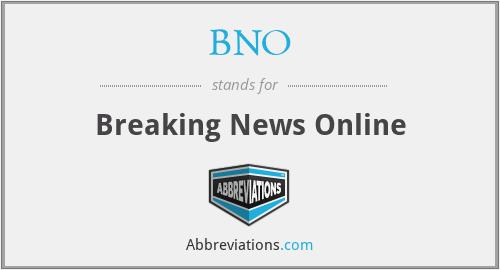 BNO - breaking news online