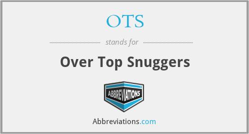 OTS - Over Top Snuggers
