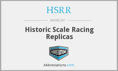 HSRR - Historic Scale Racing Replicas
