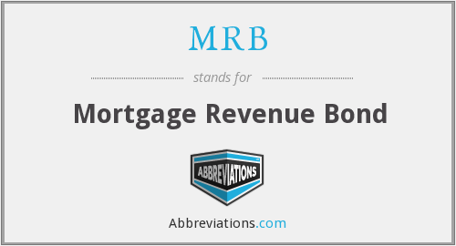 MRB - Mortgage Revenue Bond