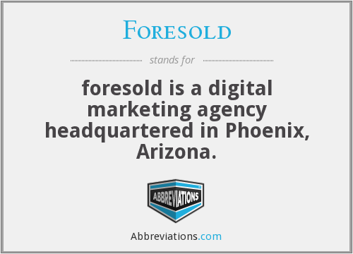 What does FORESOLD stand for?