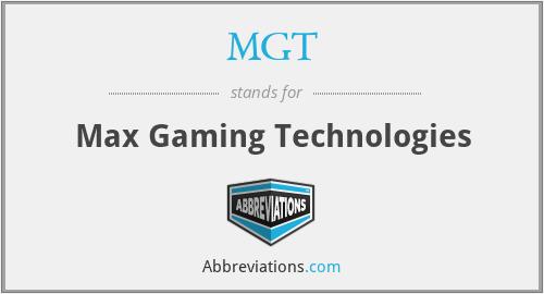 MGT - Max Gaming Technologies