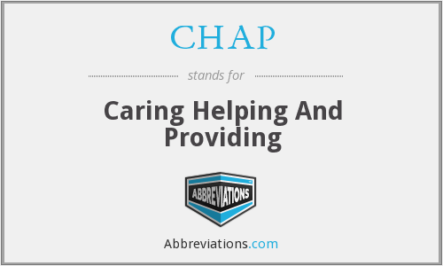 CHAP - Caring Helping And Providing