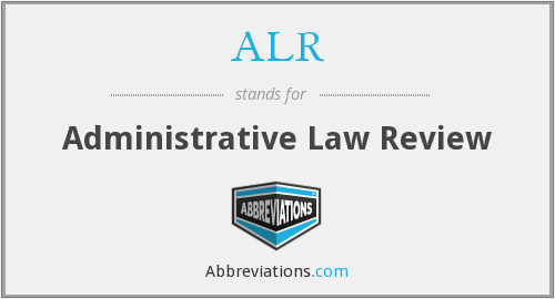 ALR - Administrative Law Review