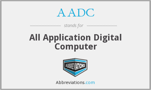 AADC - All Application Digital Computer