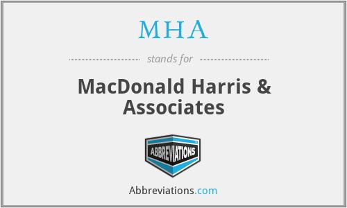 MHA - MacDonald Harris & Associates