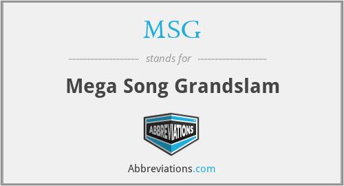 MSG - Mega Song Grandslam