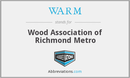 WARM - Wood Association of Richmond Metro