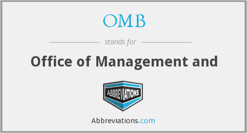 OMB - Office of Management and