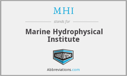 MHI - Marine Hydrophysical Institute