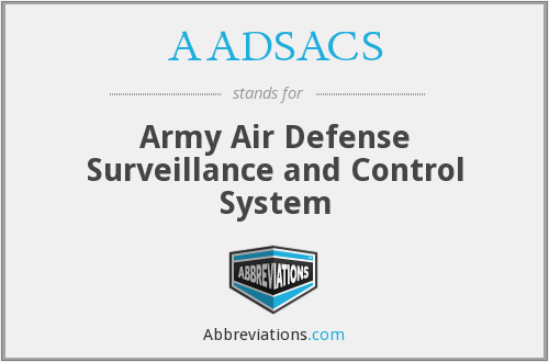 AADSACS - Army Air Defense Surveillance and Control System