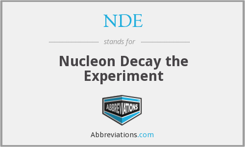 NDE - nucleon decay the experiment