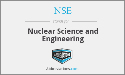 NSE - Nuclear Science and Engineering