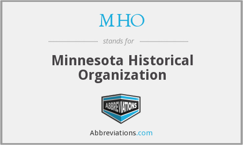 MHO - Minnesota Historical Organization