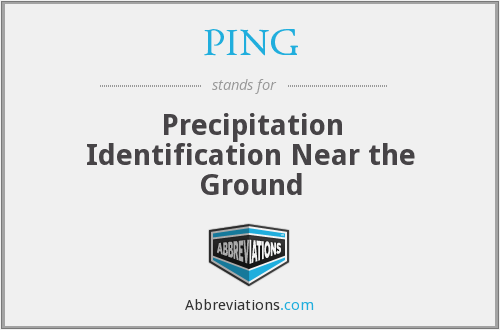 PING - Precipitation Identification Near the Ground