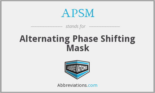 APSM - Alternating Phase Shifting Mask