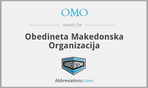 OMO - Obedineta Makedonska Organizacija