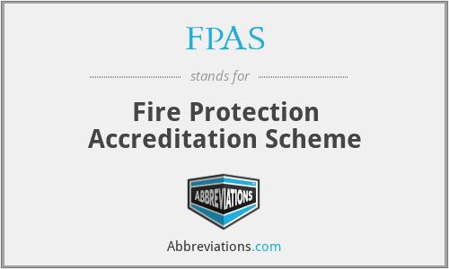 FPAS - Fire Protection Accreditation Scheme