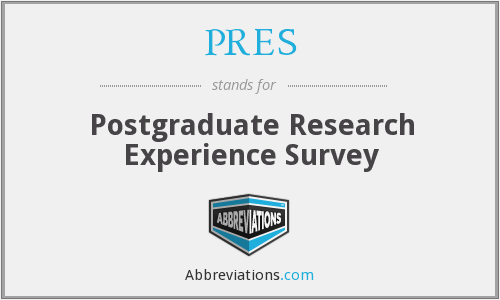 PRES - Postgraduate Research Experience Survey