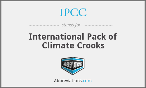 IPCC - International Pack of Climate Crooks