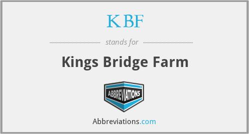 KBF - Kings Bridge Farm