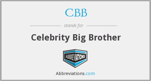 CBB - Celebrity Big Brother