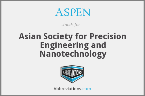 ASPEN - Asian Society for Precision Engineering and Nanotechnology