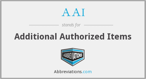 AAI - Additional Authorized Items