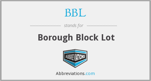 BBL - Borough Block Lot
