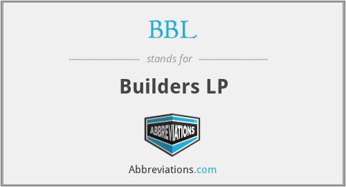 BBL - Builders LP